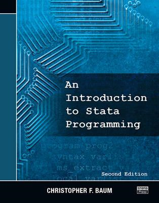 Introduction to Stata Programming, Second Edition (BOK)