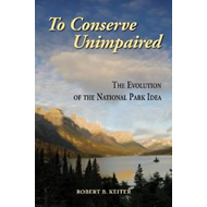To Conserve Unimpaired (BOK)