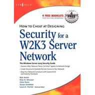 How to Cheat at Designing Security for a Windows Server 2003 (BOK)