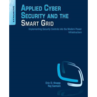 Applied Cyber Security and the Smart Grid (BOK)