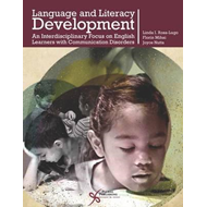 Language and Literacy Development: An Interdisciplinary Focus on English Learners with Communication (BOK)