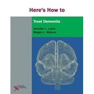 Here's How to Treat Dementia (BOK)