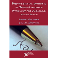 Professional Writing in Speech-Language Pathology and Audiology (BOK)