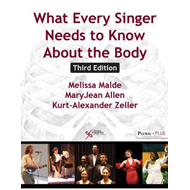 What Every Singer Needs to Know About the Body (BOK)