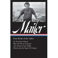 Norman Mailer: Four Books Of The 1960s (BOK)