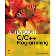 Just Enough C/C ++ Programming (BOK)