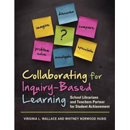 Collaborating for Inquiry-Based Learning (BOK)