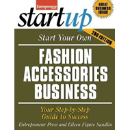 Start Your Own Fashion Accessories Business (BOK)