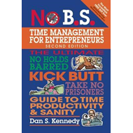No B.S. Time Management for Entrepreneurs (BOK)