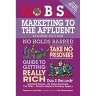 No B.S. Marketing to the Affluent (BOK)