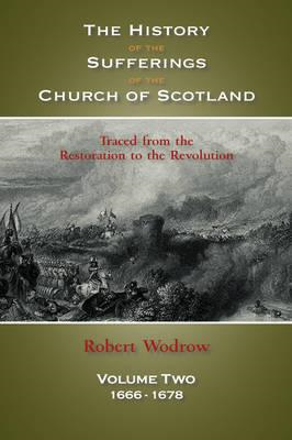 History of the Sufferings of the Church of Scotland (BOK)