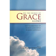 On the Wings of Grace Alone (BOK)