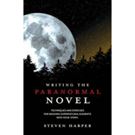 Writing the Paranormal Novel (BOK)