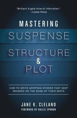 Mastering Suspense, Structure, and Plot (BOK)