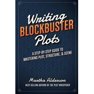 Writing Blockbuster Plots (BOK)
