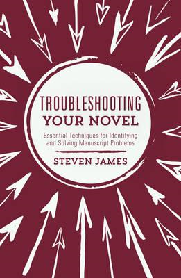 Troubleshooting Your Novel (BOK)