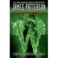 James Patterson's Witch & Wizard (BOK)