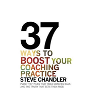 37 Ways to Boost Your Coaching Practice (BOK)