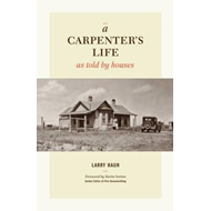 Carpenter's Life as Told by Houses (BOK)