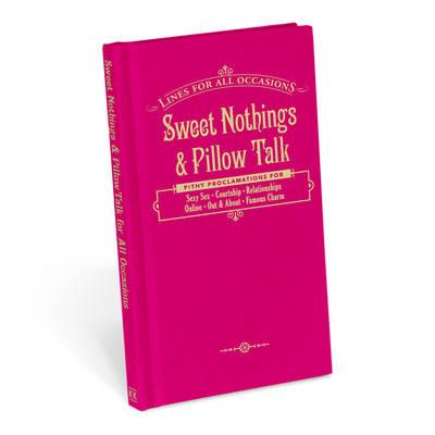 Knock Knock Sweet Nothings & Pillow Talk for All Occasions (BOK)