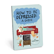 How to Be Depressed (BOK)
