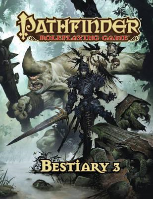 Pathfinder Roleplaying Game: Bestiary 3 (BOK)