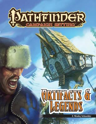 Pathfinder Campaign Setting: Artifacts and Legends (BOK)