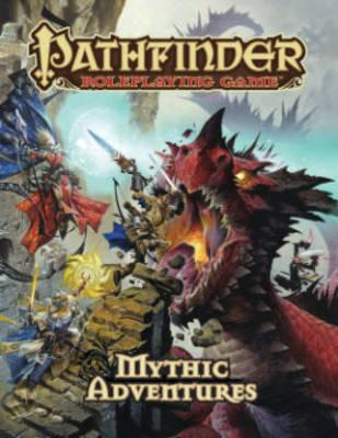 Pathfinder Roleplaying Game: Mythic Adventures (BOK)