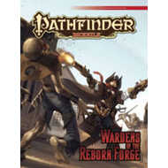 Pathfinder Module: Wardens of the Reborn Forge (BOK)