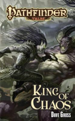 Pathfinder Tales: King of Chaos (BOK)
