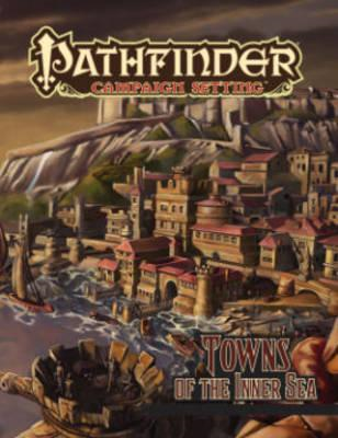 Pathfinder Campaign Setting: Towns of the Inner Sea (BOK)
