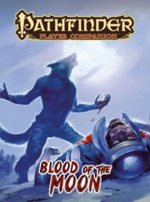 Pathfinder Player Companion: Blood of the Moon (BOK)