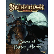 Pathfinder Module: Tears at Bitter Manor (BOK)