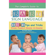 Complete Guide to Baby Sign Language (BOK)