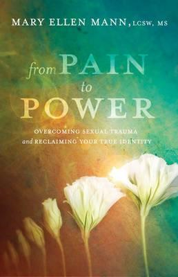 From Pain to Power (BOK)