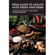 Your Guide to Health with Food and Herbs (BOK)