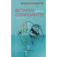 Between Confidantes: Two Novellas (BOK)