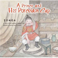 Prince and His Porcelain Cup (BOK)