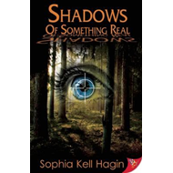 Shadows of Something Real (BOK)