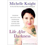Life After Darkness (BOK)