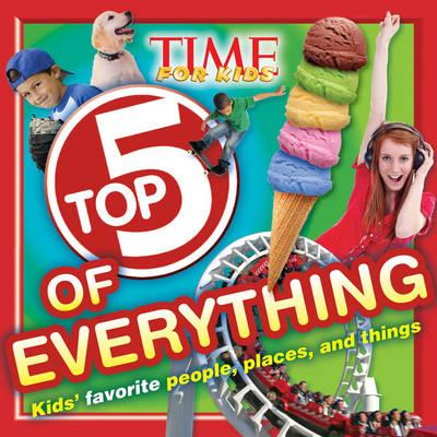 Time for Kids Top 5 of Everything (BOK)