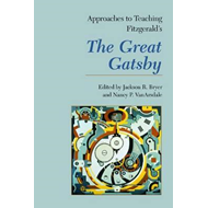 Approaches to Teaching Fitzgerald's The Great Gatsby (BOK)