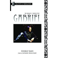 Gabriel: The Original French Text (BOK)