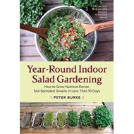 Year-Round Indoor Salad Gardening (BOK)
