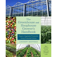 Greenhouse and Hoophouse Grower's Handbook (BOK)
