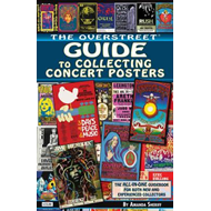 Overstreet Guide to Collecting Concert Posters (BOK)