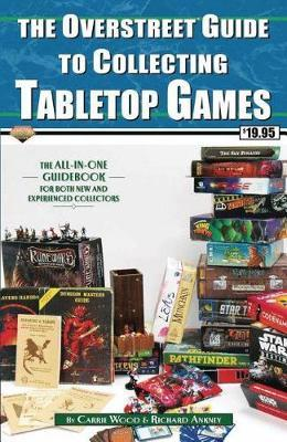 Overstreet Guide To Collecting Tabletop Games (BOK)