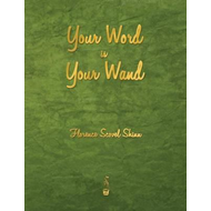 Your Word Is Your Wand (BOK)