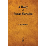 Theory of Human Motivation (BOK)