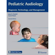 Pediatric Audiology: Diagnosis, Technology, and Management (BOK)